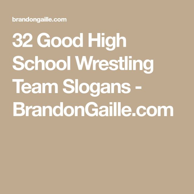 32 Good High School Wrestling Team Slogans - BrandonGaille.com