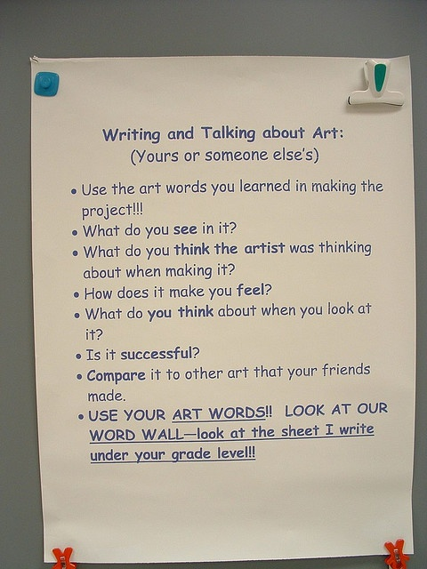 Writing and Talking about art--HOWEVER, this is a flickr site that shows LOTS of various artrooms from 2009... lots of inspiration for our classrooms!: Art Classroom, Art Curriculum, Elementary School, Art Assessment, Artroom, Critical Art, Art Education