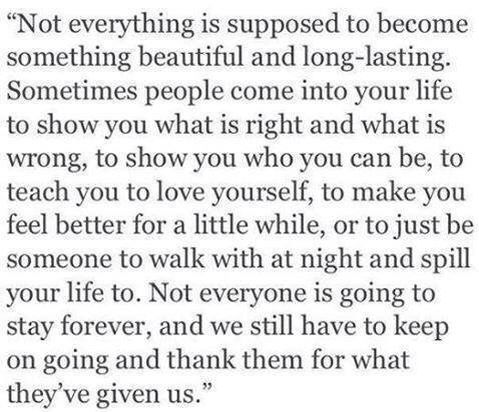 Not everyone is meant to stay forever