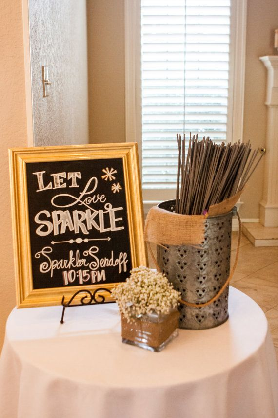 "Wedding ~ ""Let Love Sparkle"" Sparkler Send Off Sign"