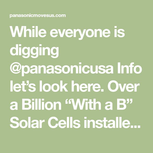 While everyone is digging @panasonicusa Info let�s look here. Over a Billion �With a B� Solar Cells installed. Here�s more from the cool Panasonic Sustainable Energy Solutions e-book on https://panasonicmovesus.com/wp-content/uploads/2017/04/Panasonic_SustainableEnergy.pdf � #PanasonicCES