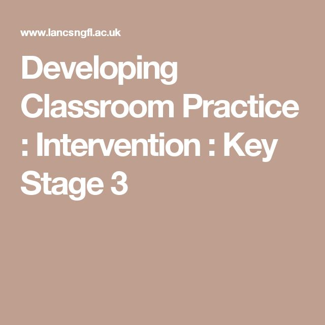 Developing Classroom Practice : Intervention : Key Stage 3