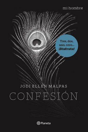 Descripción: Descargar Confesión (Mi hombre 03) – Jodi Ellen Malpas [Multiformato] [UL] Gratis por mediafire, mega o torrent full...