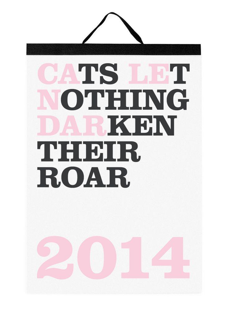 Cats Let Nothing Darken Their Roar - Calendar.