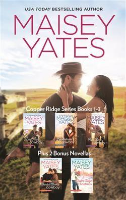 Mills & Boon™: Copper Ridge Series Books 1-3 by Maisey Yates