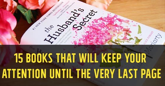 15 Books That Will Keep Your Attention Until The Very Last Page