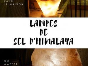 Lampes de sel d'Himalaya • Hellocoton.fr