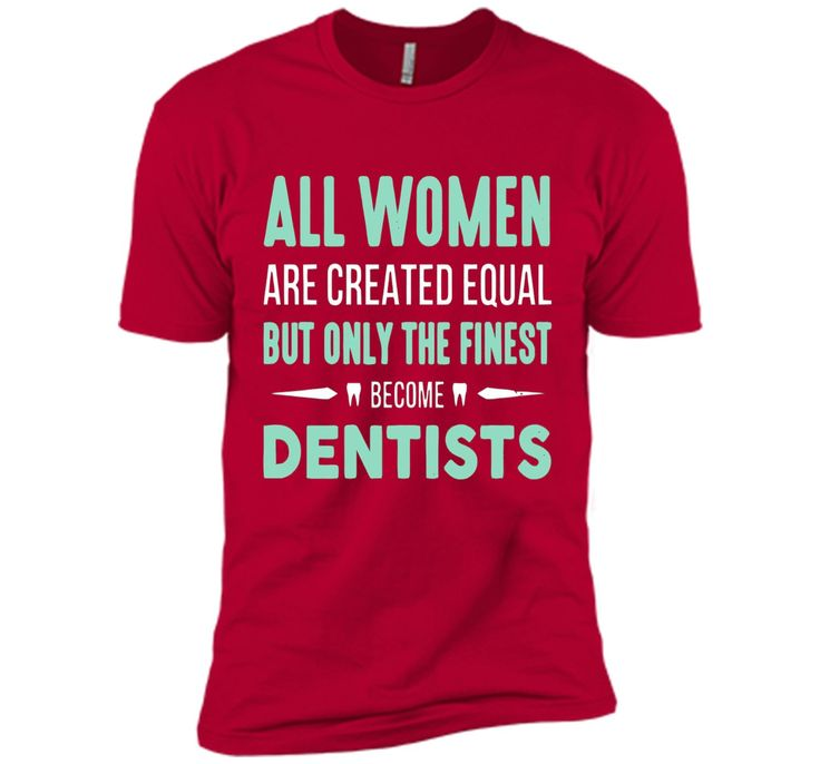 The Finest Become Dentists T Shirt, Dentists T Shirt
