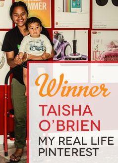 Taisha O'Brien winner our 'My Real Life Pinterest' promo