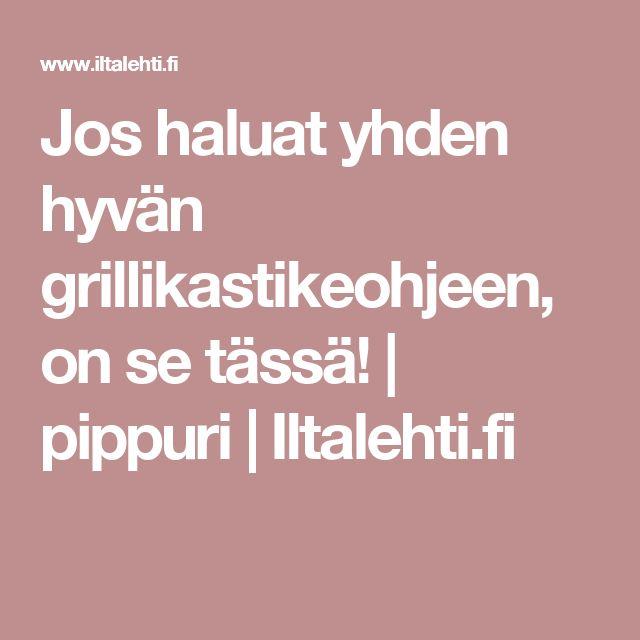 Jos haluat yhden hyvän grillikastikeohjeen, on se tässä!   pippuri   Iltalehti.fi