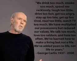 Αποτέλεσμα εικόνας για george carlin quotes on birthdays