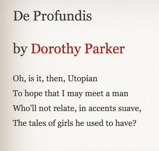dorothy parker penelope Penelope by dorothy parker in the pathway of the sun in the footsteps of the breeze where the world and sky are one he shall ride the silver seas he shall cut the.
