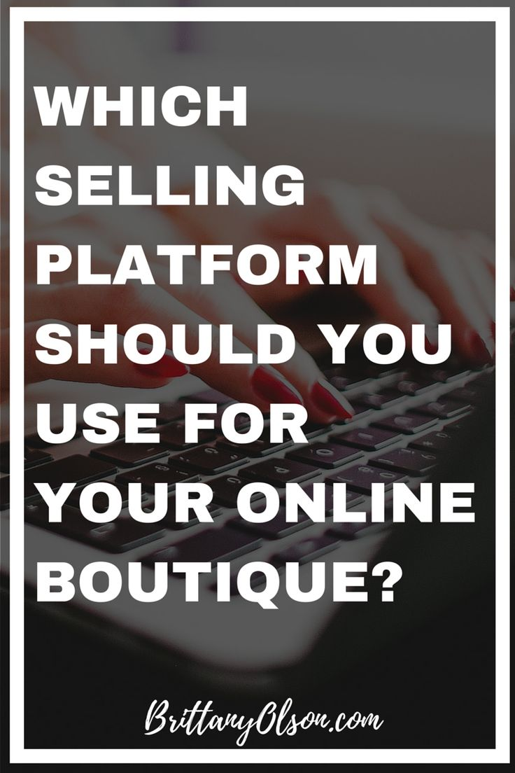 Which ecommerce platform will be best for selling clothing in your online boutique? In this blog post we are talking about our favorite online selling platform Shopify. Shopify is a user friendly ecommerce platform for beautiful online stores. Read our blog to find out why! brittanyolson.com
