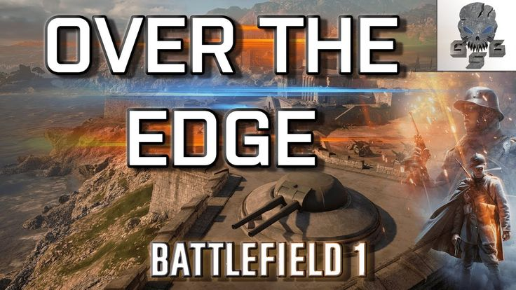 OVER THE EDGE - BATTLEFIELD 1 Multiplayer Gameplay PC.💀