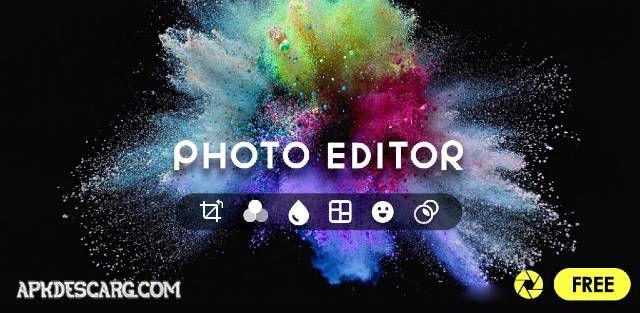 تحميل Photo Editor Pro V1 284 68 لتعديل الصور كامل للأندرويد آخر إصدار In 2020 Photo Editor App Photo Editor Free Photo Editing