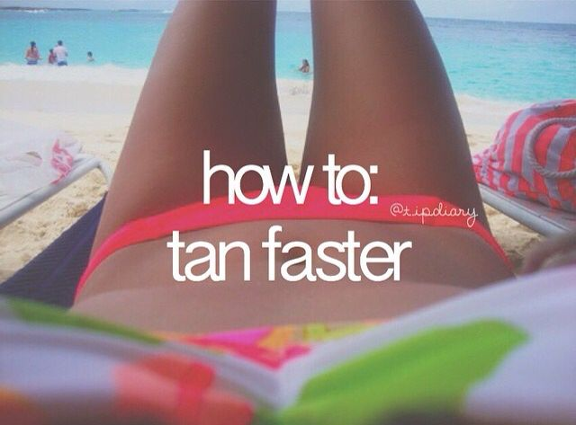 How To: Tan faster - Get tanning oil. It's slightly tinted and allows you to tan faster without getting burned. Or lay in the sun with a tanning mirror and focus it where you want tanned ☀️
