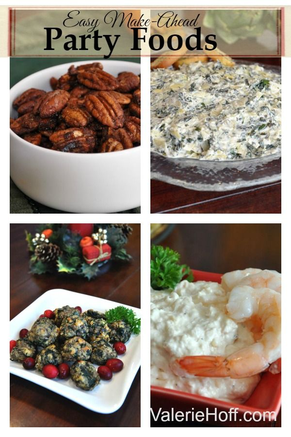 Here are Four Easy Make Ahead party foods that will take the stress of holiday entertaining.