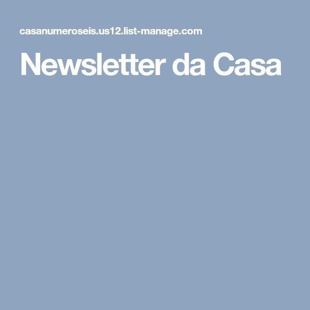 Newsletter da Casa