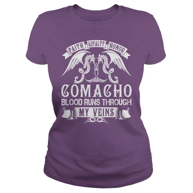 Faith Loyalty Honor COMACHO Blood Runs Through My Veins Name Shirts #gift #ideas #Popular #Everything #Videos #Shop #Animals #pets #Architecture #Art #Cars #motorcycles #Celebrities #DIY #crafts #Design #Education #Entertainment #Food #drink #Gardening #Geek #Hair #beauty #Health #fitness #History #Holidays #events #Home decor #Humor #Illustrations #posters #Kids #parenting #Men #Outdoors #Photography #Products #Quotes #Science #nature #Sports #Tattoos #Technology #Travel #Weddings #Women
