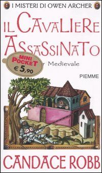 Il cavaliere assassinato - Candace Robb