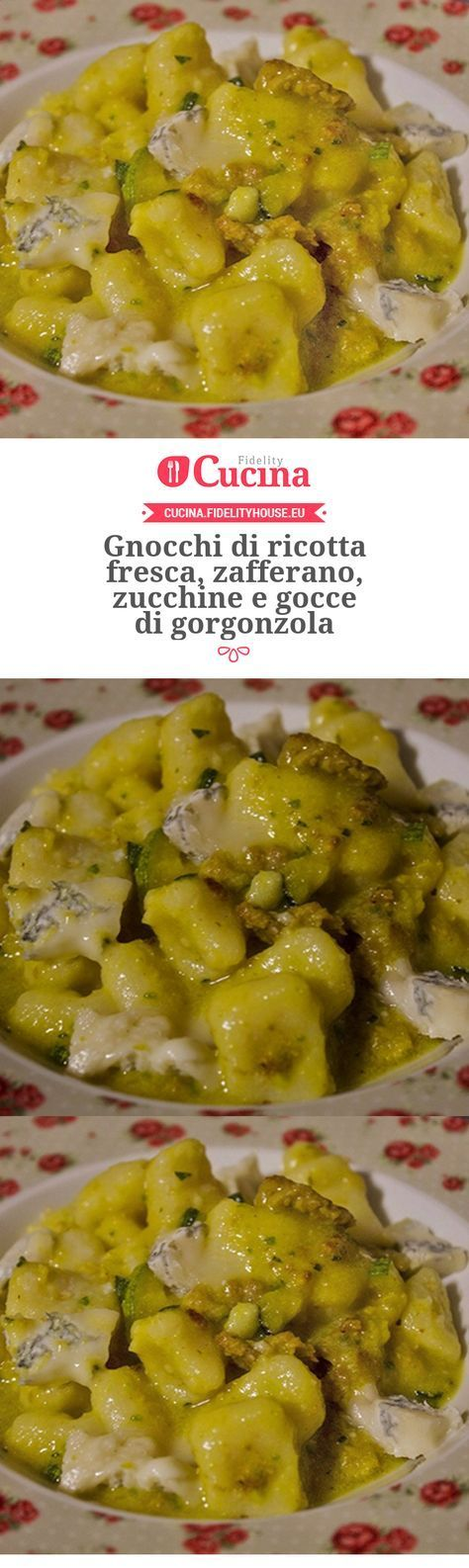 #Gnocchi di #ricotta fresca, #zafferano, zucchine e gocce di gorgonzola della nostra utente Elena. Unisciti alla nostra Community ed invia le tue ricette!