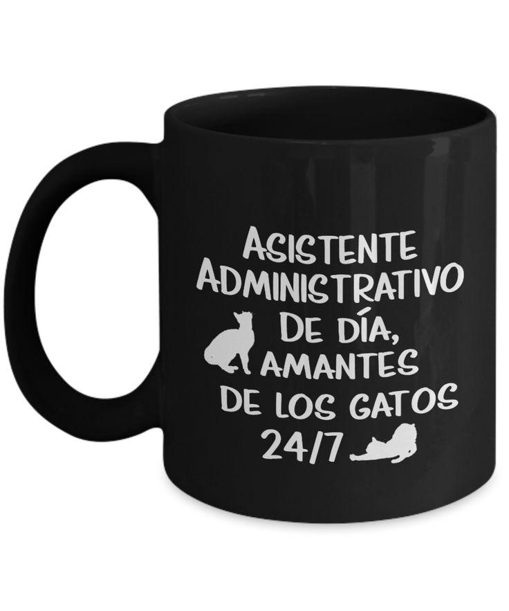 Great gift idea Taza española de... Available NOW http://formugs.com/products/taza-espanola-del-regalo-asistente-administrativo-de-dia-amante-de-los-gatos-24-7?utm_campaign=social_autopilot&utm_source=pin&utm_medium=pin