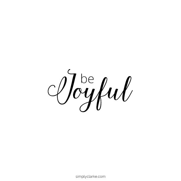Be Joyful #simplytruth #verse #faith