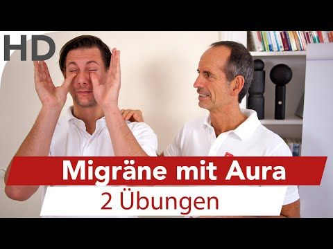 Migräne mit Aura 2 einfache Übungen & Tipps vom Schmerzspezialisten