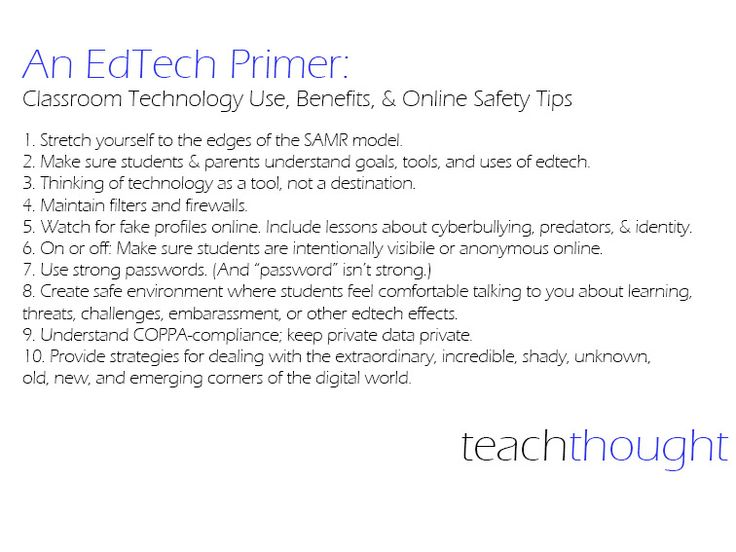 An Edtech Primer Technology Use Benefits And Online Safety Tips