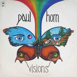 Paul Horn - Visions: buy LP at Discogs