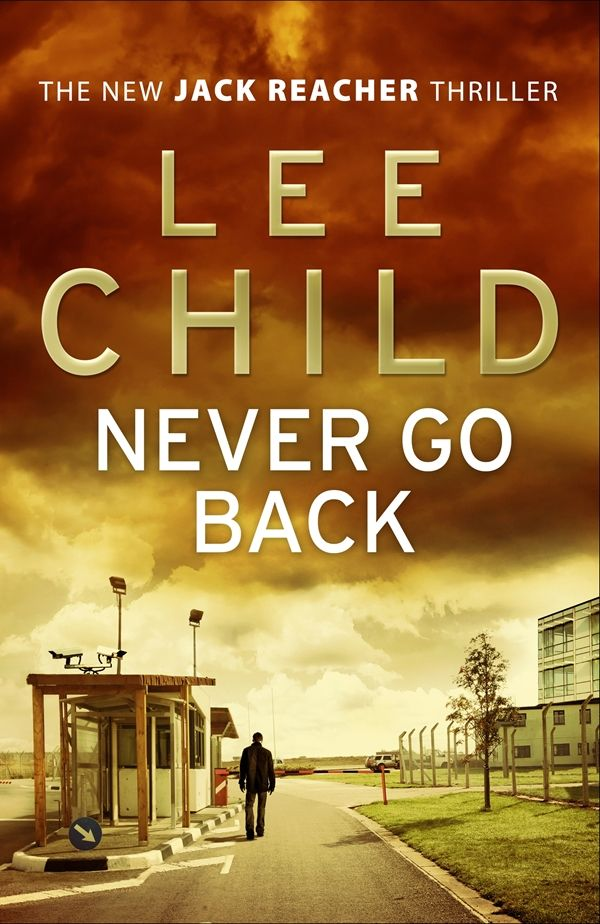 Never Go Back by Lee Child from Whitcoulls