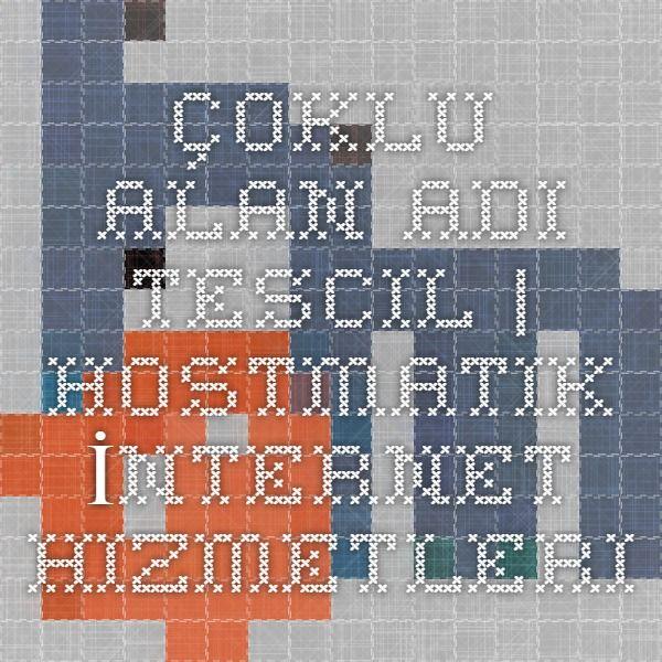 Çoklu Alan Adı Tescil | Hostmatik İnternet Hizmetleri http://www.hostmatik.com.tr/domainchecker.php?search=bulkregister