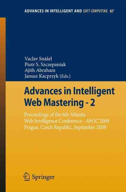 Advances in Intelligent Web Mastering - 2: Proceedings of the 6th Atlantic Web Intelligence Conference - Awic' 20...