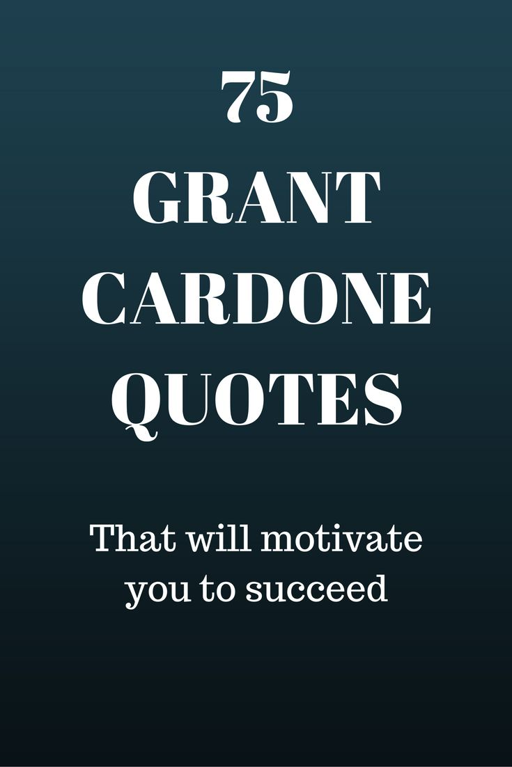 25 Awesome Grant Cardone Picture Quotes: Best 25+ Grant Cardone Ideas On Pinterest