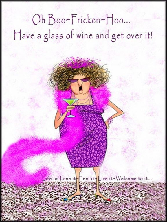 Have a Glass of Wine!