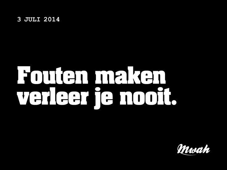 dagelijkse #quote #mwah - fouten maken