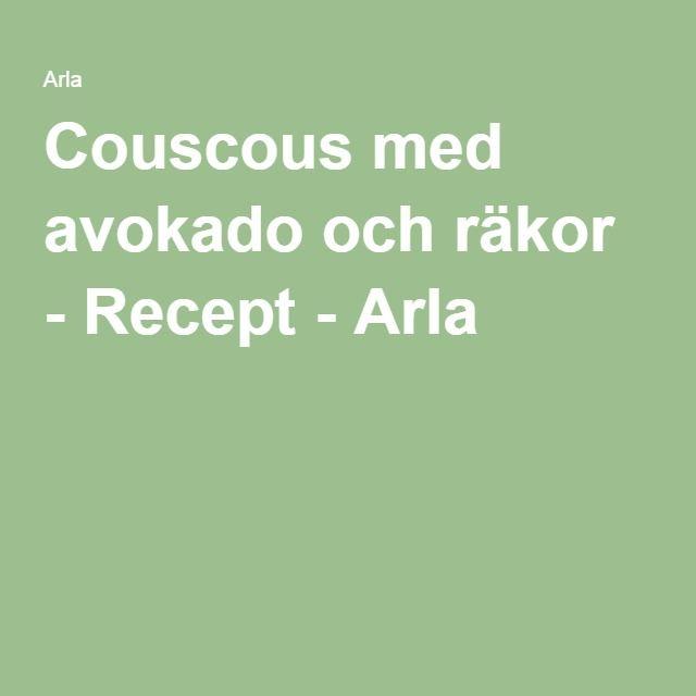 Couscous med avokado och räkor - Recept - Arla