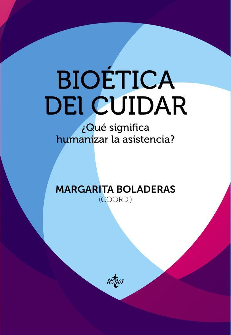 """""""Bioética del cuidar : ¿qué significa humanizar la asistencia?"""" / Margarita Boladeras, coord. ; autores : Madeleine Akrich...[et al.]. Madrid : Tecnos, cop. 2015. Matèries : Bioètica; Relacions metge-pacient; Assistència mèdica; Cura dels malalts; Aspectes morals. #nabibbell"""