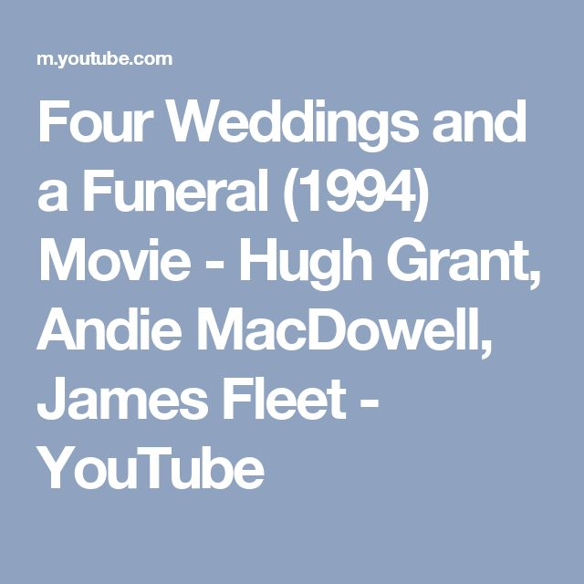 Four Weddings and a Funeral (1994) Movie - Hugh Grant, Andie MacDowell, James Fleet - YouTube