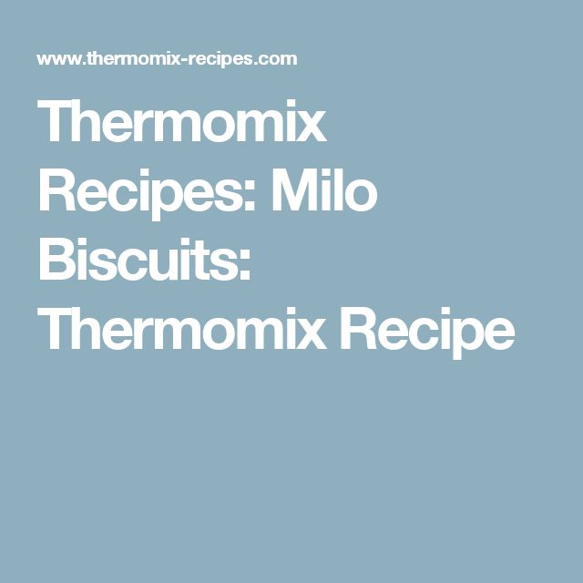 Thermomix Recipes: Milo Biscuits: Thermomix Recipe