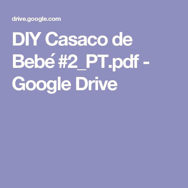 DIY Casaco de Bebé #2_PT.pdf - Google Drive
