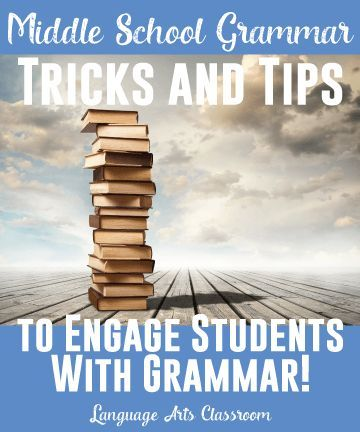 Teaching middle school grammar? Here are tips and tricks for engaging students.