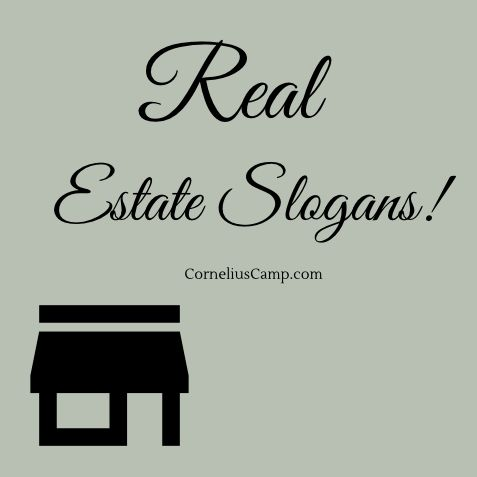 Real Estate Slogans  What do all popular brands have in common? They have terrific slogans. Slogans are a vital part of marketing and have been used to help promote business and engage with customers for many years.  The slogan accompanied by a logo makes an effective advertising unit if its own.  Creating a real estate slogan is important element for a brand because it makes easier to increase consumers retention rate and desire.  #realestateslogans