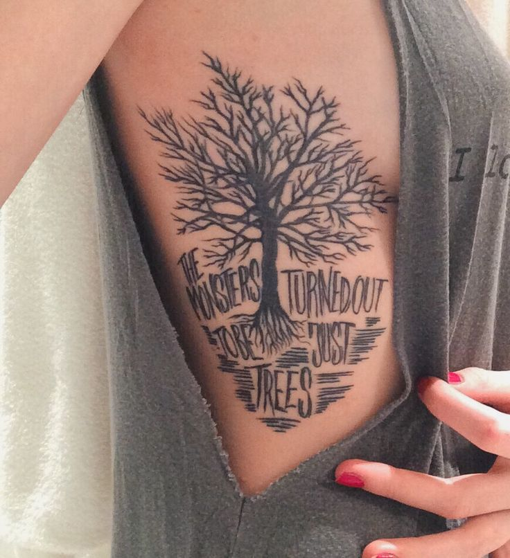 "thinkofsummer:""The monsters turned out to be just trees"". After years of wanting some of Taylor's lyrics tattoed and never being able to choose one, these hit me. They fitted my tree-tattoo (and I saw this as a sign!) and what's even more important, these words mean so much to me. I'm always over reacting, thinking things are worse than they really are. And the lyrics just help me to remind myself that in the end, it probably won't be as bad as expected (most times)."