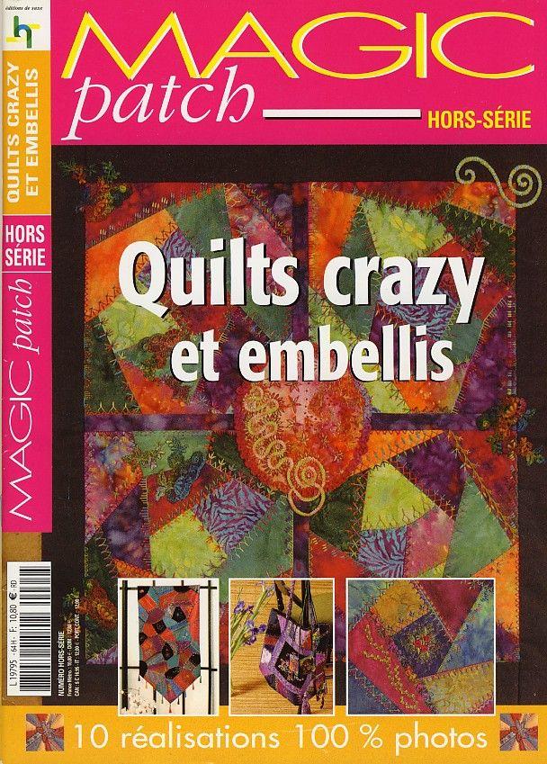 Magic patch quilts crazy et embellis - Sophie Gelfi - Créations textiles Crochet Laine et tricot