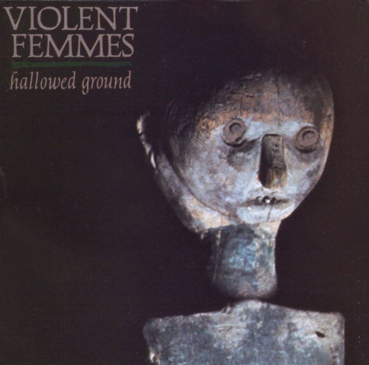 Hallowed Ground - Violent Femmes | Songs, Reviews, Credits | AllMusic