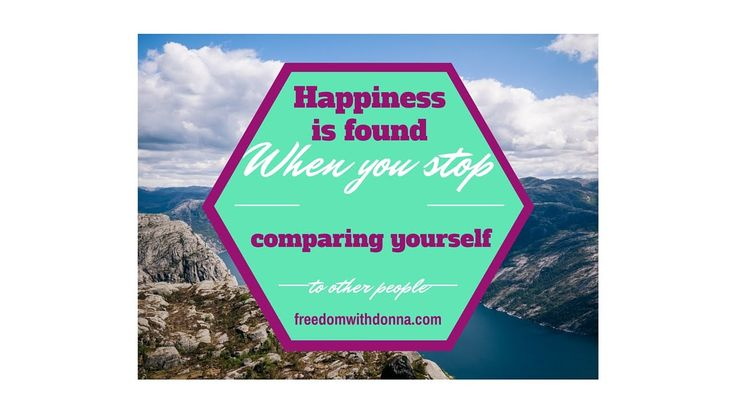http://freedomwithdonna.com  Day 45 Finding Happiness  Today I shared a quote that affects allot of us when we are trying to build a business online. Happiness is found when you stop comparing yourself to other people.