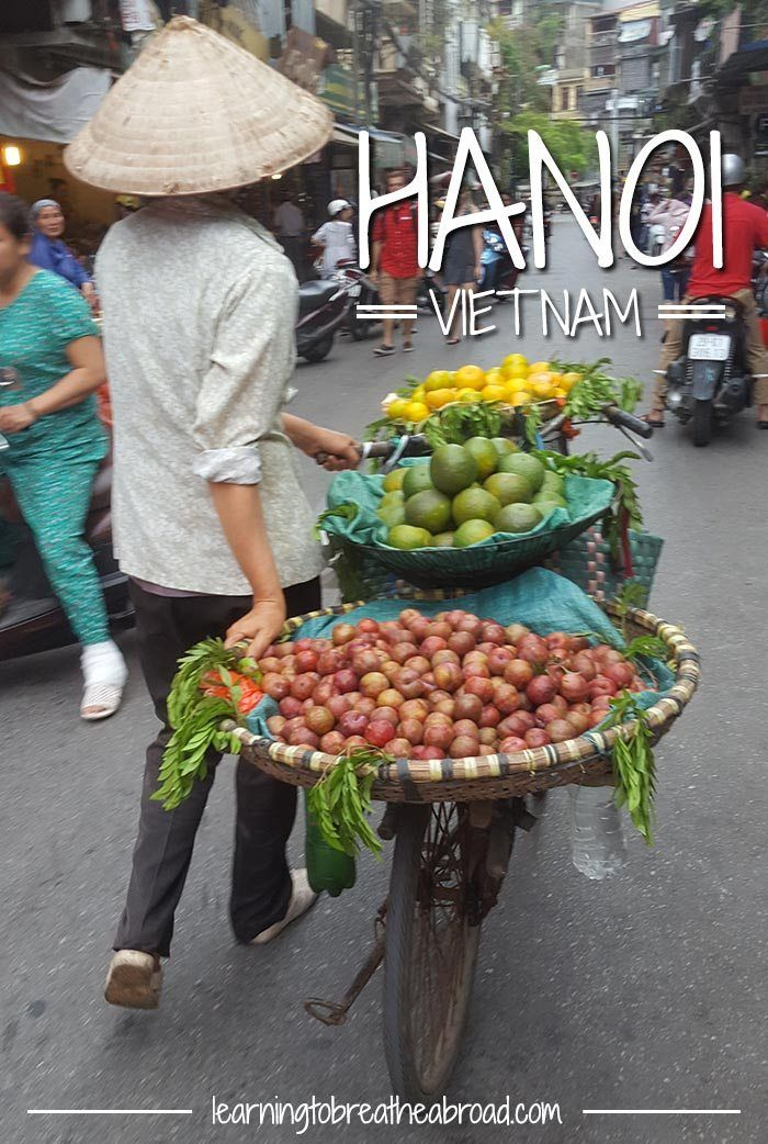 Our Guide to Hanoi | Things to do in Hanoi | Hanoi Travel Tips | Hanoi Vietnam Travel