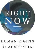 Right Now - Human Rights in Australia