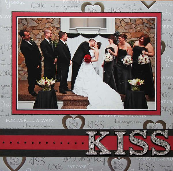 """Kiss! Kiss! Kiss!""  I think I actually have this ""KISS"" embellishment"
